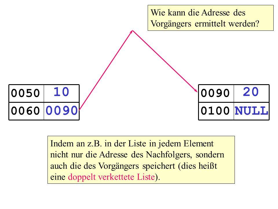 10 0090 0050 0060 20 NULL 0090 0100 Wie kann die Adresse des Vorgängers ermittelt werden.