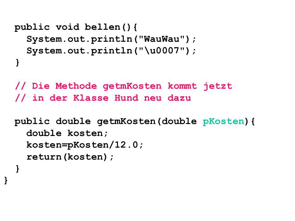 Was geschieht ganz genau beim Aufruf der Methode mKosten=myh1.getmKosten(jKosten); Wir nehmen dazu an, der Anwender hätte über Tastatur den Wert 240.0 eingegeben.