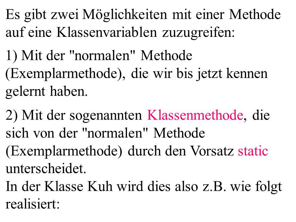 package hennennummerieren1; public class Startklasse{ public static void main(...){ Henne h; for(int i=0;i<10;i++){ h = new Henne( Henne +i); aus( nummer= +h.getNummer()); } aus( anz= +Henne.getAnzahl()); Henne h1=new Henne( Ute ); Henne h2=new Henne( Heike ); aus( nrh1= +h1.getNummer()); aus( nrh2= +h2.getNummer()); } Welchen Wert hat das Attribut nummer von h1 und h2 ?