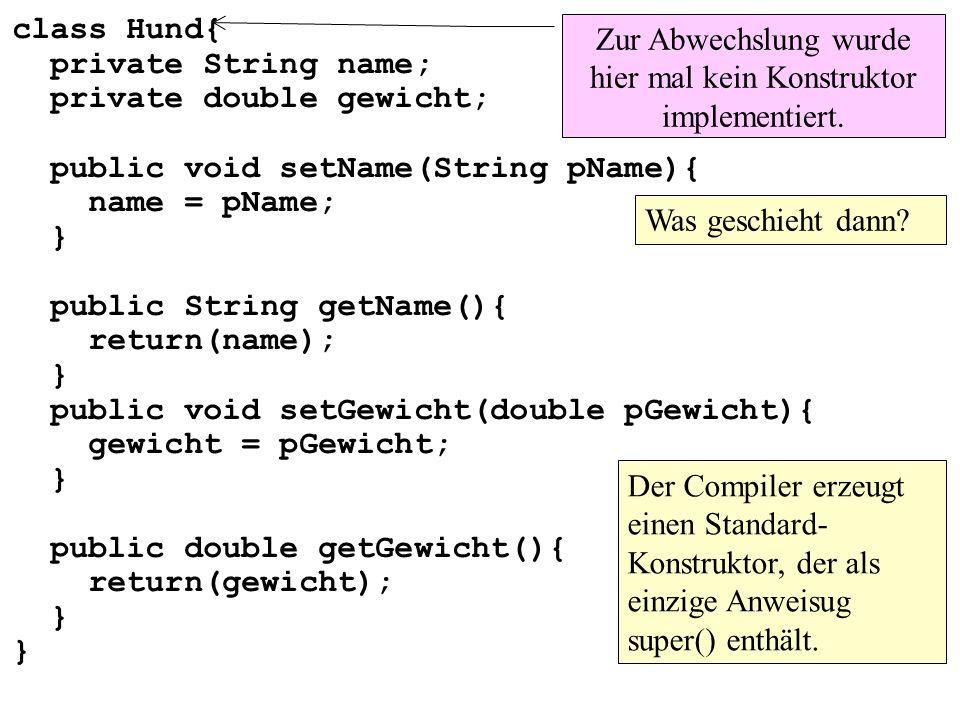public class MainKlasseReferenz10 { public static void main() throws Exception{ Schwanz mys1=new Schwanz(15); Hund myh1=new Hund(13, mys1); System.out.println( Länge= + myh1.getSchwanz().getLaenge()); mys1.setLaenge(30); System.out.println( Länge= + myh1.getSchwanz().getLaenge()); }