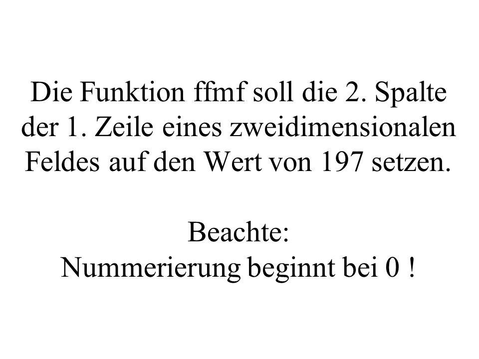 Die Funktion ffmf soll die 2. Spalte der 1.
