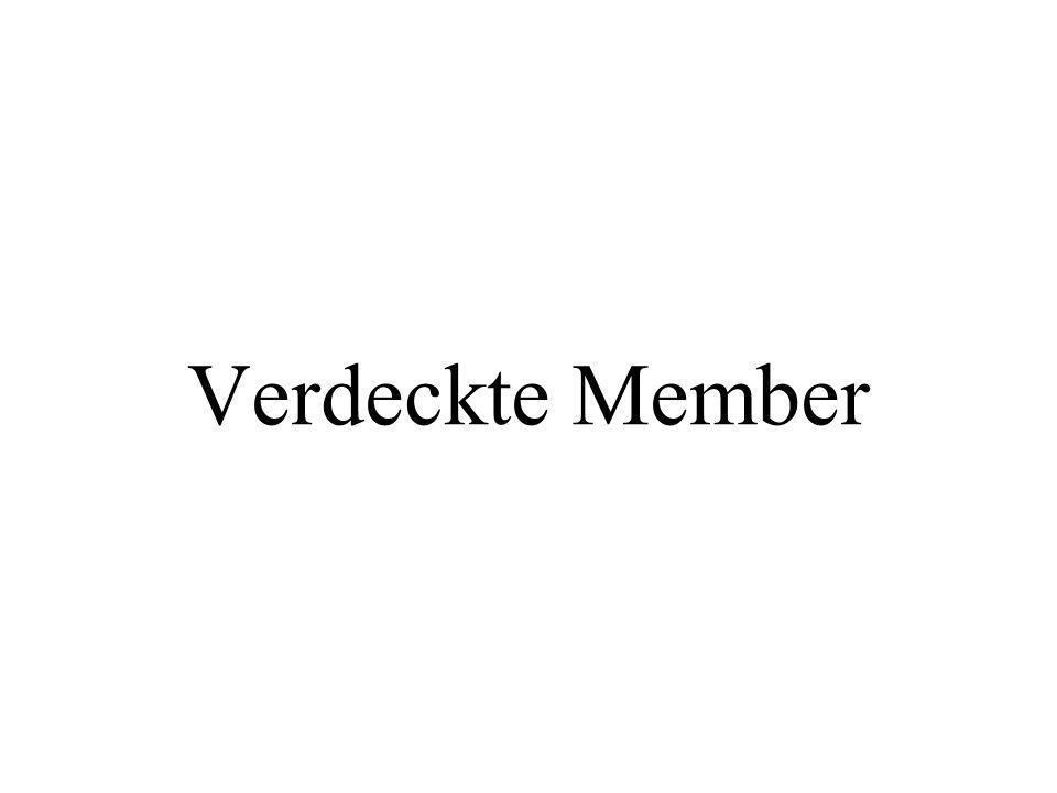 Verdeckte Member