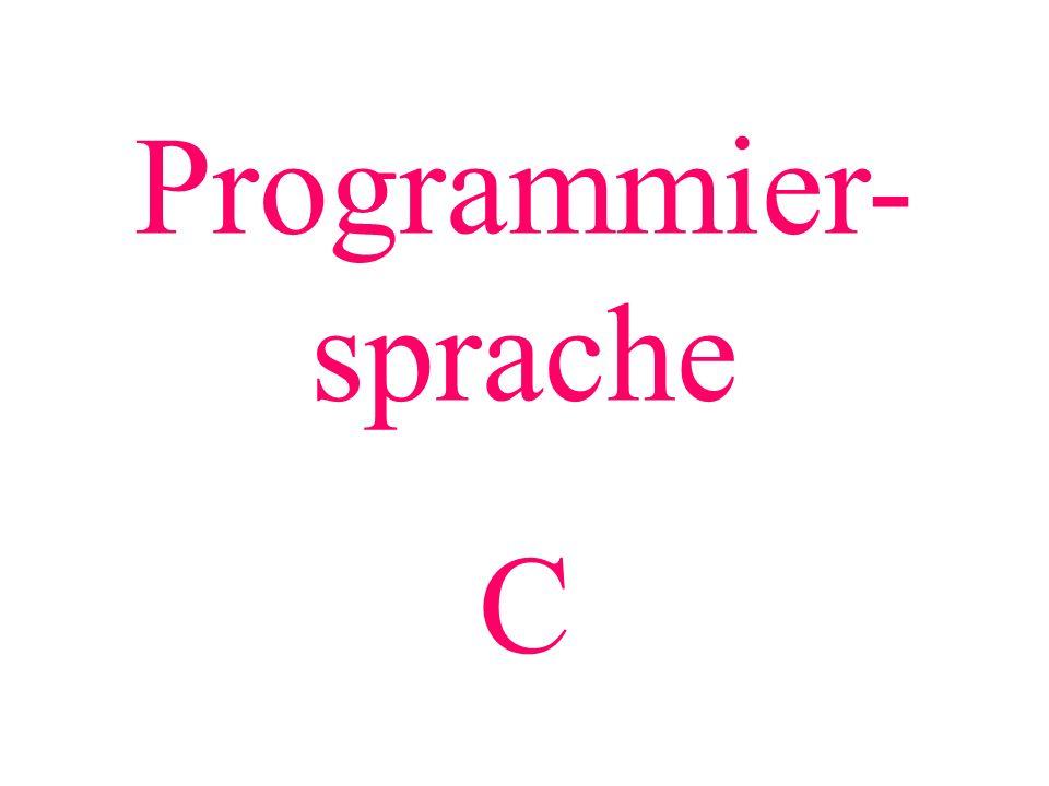 Programmier- sprache C
