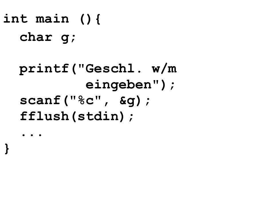 int main (){ char g; printf(