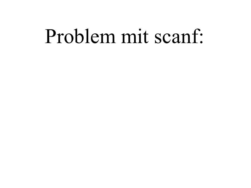 Problem mit scanf: