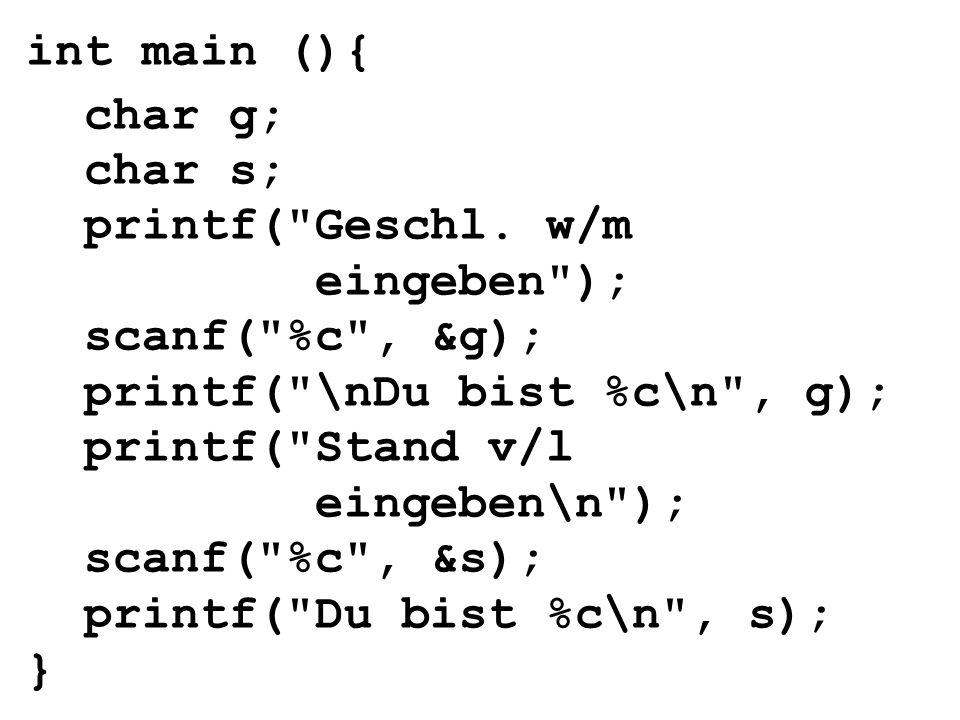 int main (){ char g; char s; printf(