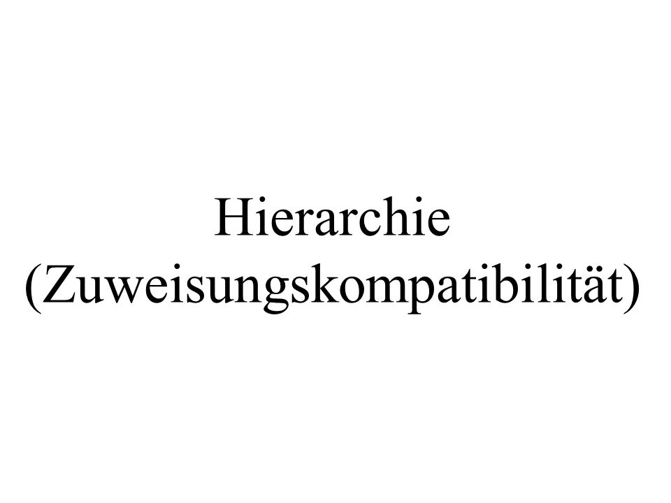 Hierarchie (Zuweisungskompatibilität)