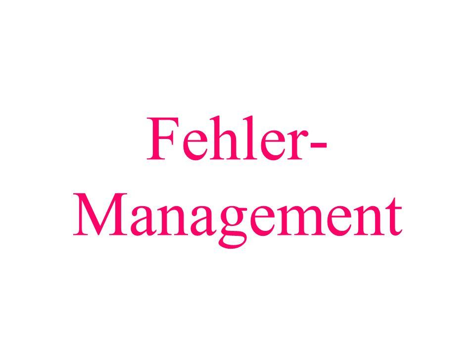 Fehler- Management