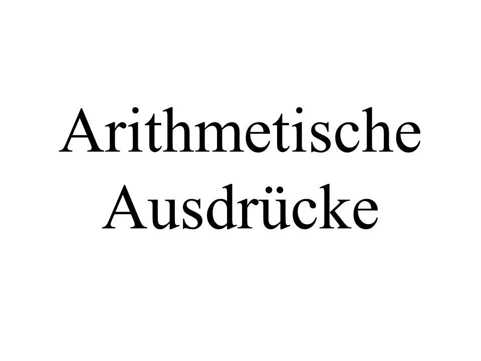 Operatoren Arithmetische Operatoren: + - * / %++-- Vergleichsoperatoren: >= == != Logische Operatoren: .