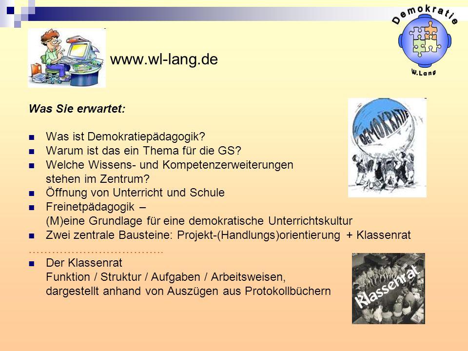 www.wl-lang.de Was Sie erwartet: Was ist Demokratiepädagogik? Warum ist das ein Thema für die GS? Welche Wissens- und Kompetenzerweiterungen stehen im