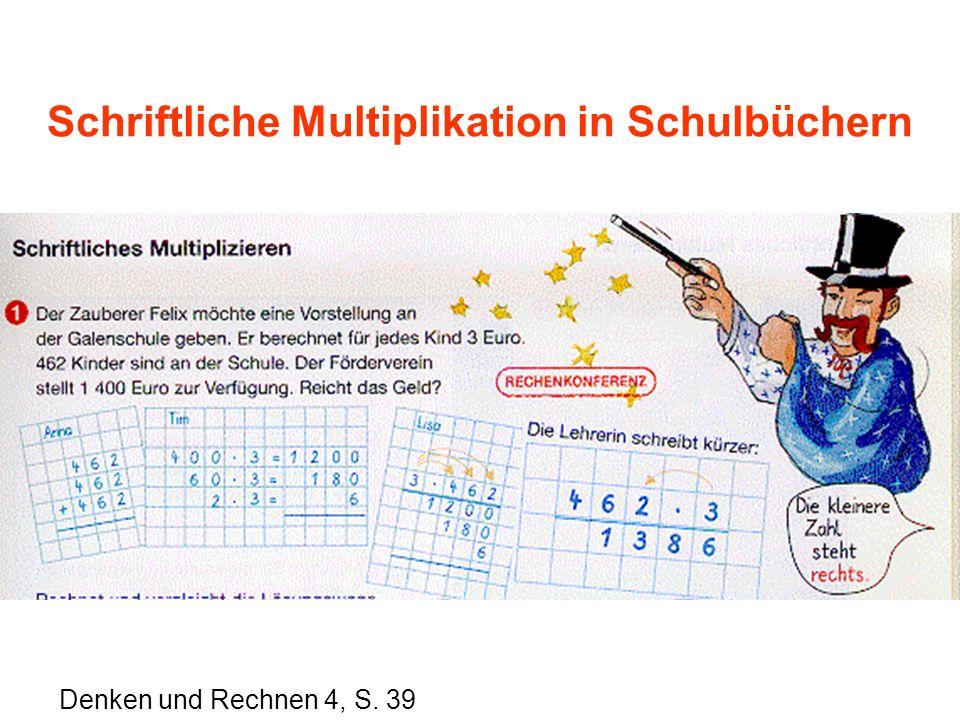 Schriftliche Multiplikation in Schulbüchern Denken und Rechnen 4, S. 39