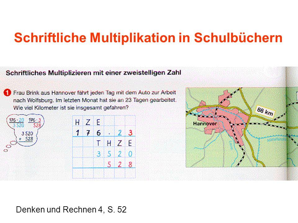 Schriftliche Multiplikation in Schulbüchern Denken und Rechnen 4, S. 52