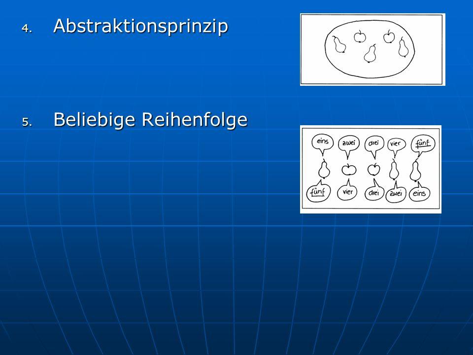 4. Abstraktionsprinzip 5. Beliebige Reihenfolge