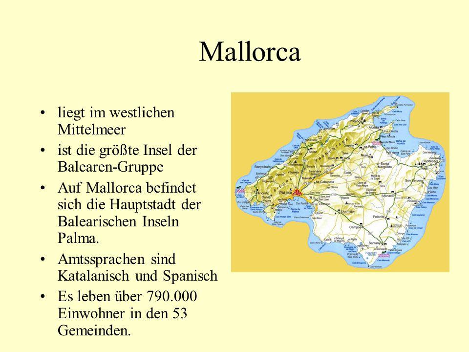 Mallorca liegt im westlichen Mittelmeer ist die größte Insel der Balearen-Gruppe Auf Mallorca befindet sich die Hauptstadt der Balearischen Inseln Pal