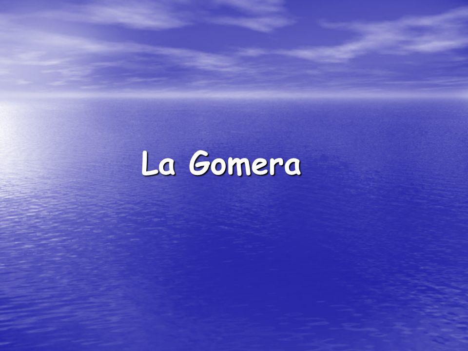La Gomera La Gomera