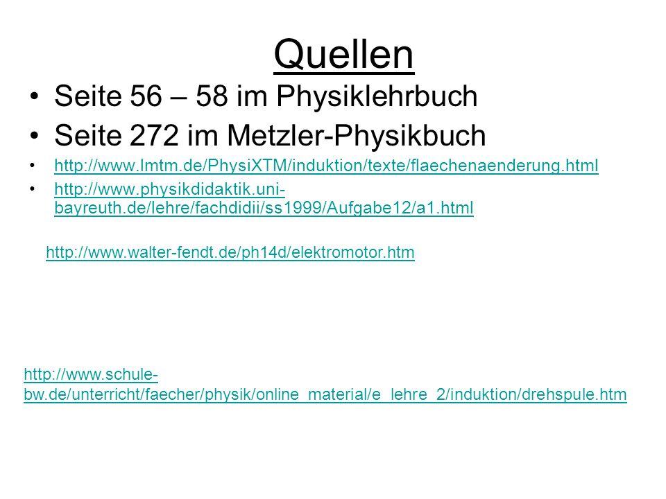 http://www.walter-fendt.de/ph14d/elektromotor.htm http://www.schule- bw.de/unterricht/faecher/physik/online_material/e_lehre_2/induktion/drehspule.htm