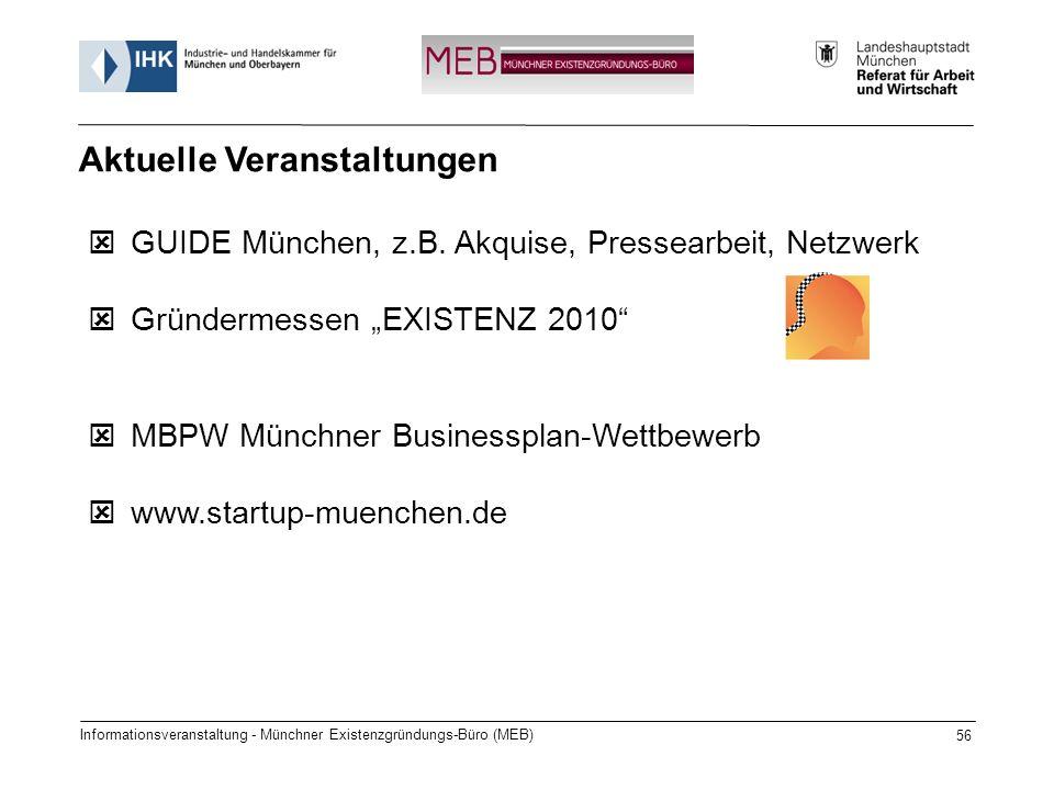 Informationsveranstaltung - Münchner Existenzgründungs-Büro (MEB) 56 GUIDE München, z.B. Akquise, Pressearbeit, Netzwerk Gründermessen EXISTENZ 2010 M