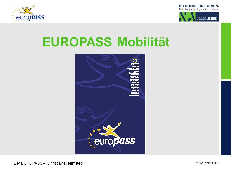 © NA beim BIBB Der EUROPASS – Christiane Helmstedt EUROPASS Mobilität