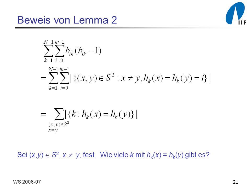 21WS 2006-07 Beweis von Lemma 2 Sei (x,y) S 2, x y, fest.