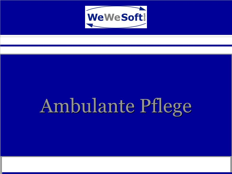 Ambulante Pflege