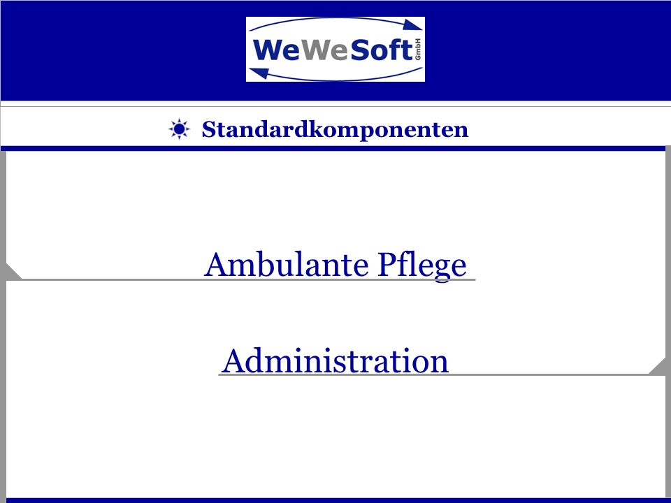 Auftragsbearbeitung Abrechnungssystem Tourenkonfiguration Pflegeplanung Personalplanung ambulante Pflege Einsatzplanung Patientenverwaltung Terminplanung Zusatzkomponenten