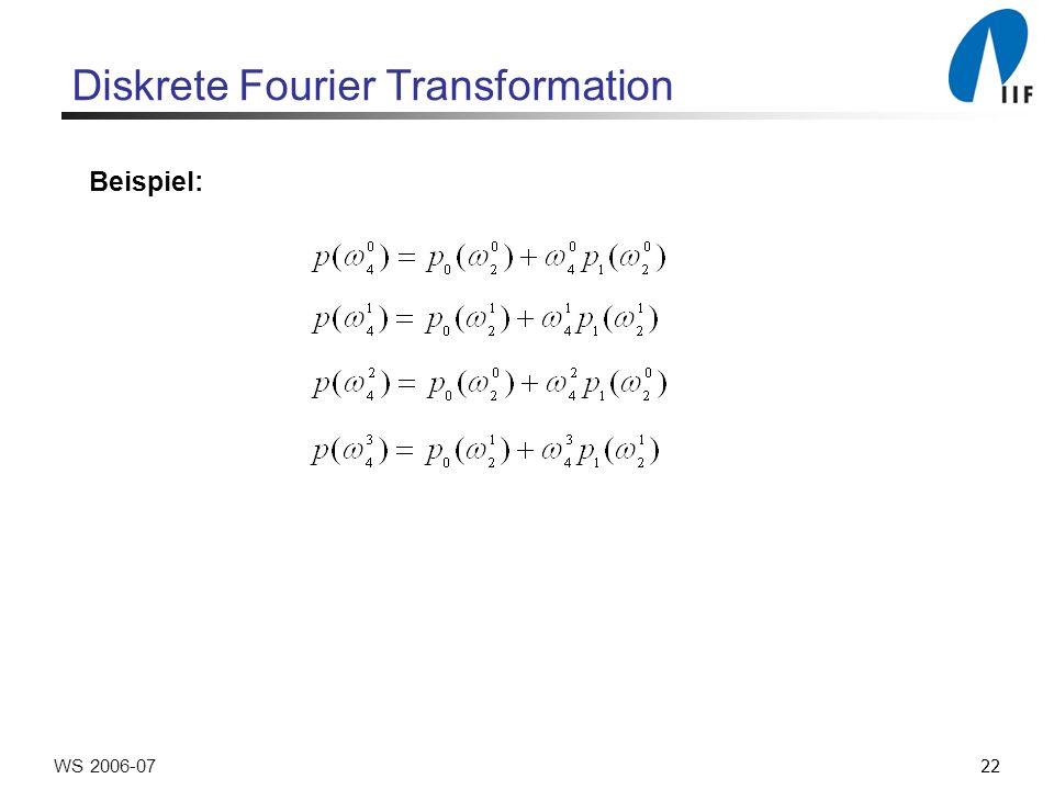 22WS Diskrete Fourier Transformation Beispiel: