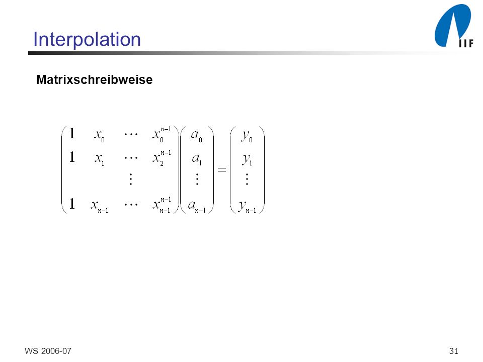 31WS Interpolation Matrixschreibweise