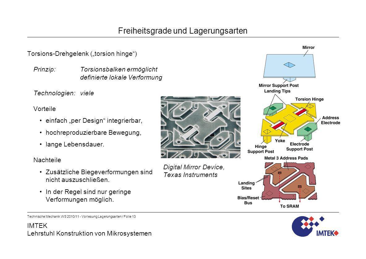 IMTEK Lehrstuhl Konstruktion von Mikrosystemen Technische Mechanik WS 2010/11 - Vorlesung Lagerungsarten / Folie 13 Freiheitsgrade und Lagerungsarten