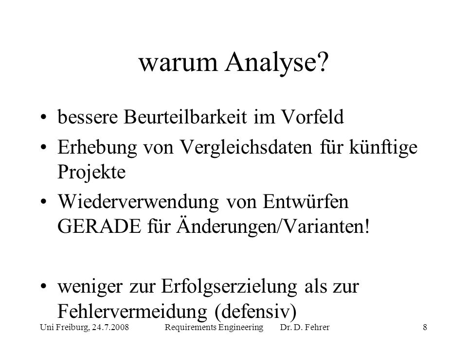 Uni Freiburg, 24.7.2008Requirements Engineering Dr.