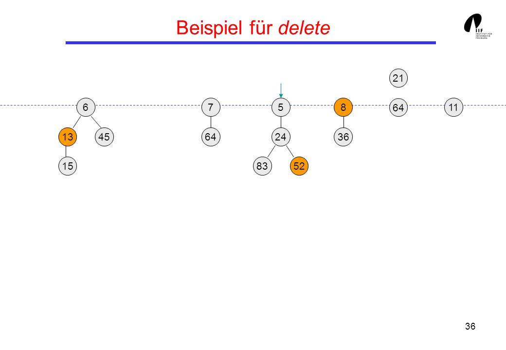 36 Beispiel für delete 65 1345 8 36 21 24 158352 117 64