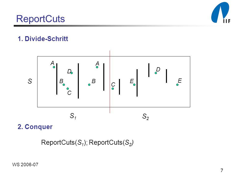 7 WS 2006-07 ReportCuts A B C D E A D B C E S S1S1 S2S2 1.