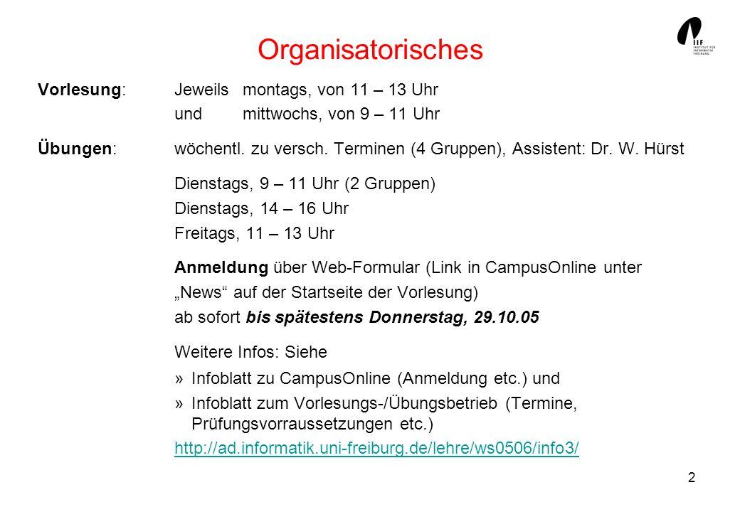 2 Organisatorisches Vorlesung: Jeweils montags, von 11 – 13 Uhr und mittwochs, von 9 – 11 Uhr Übungen:wöchentl.
