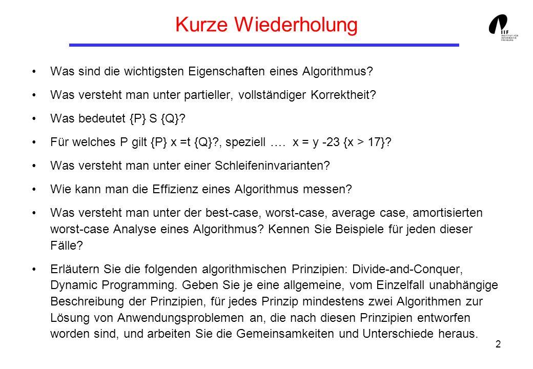 3 Welche weiteren Entwurfsprinzipien für Algorithmen kennen Sie.