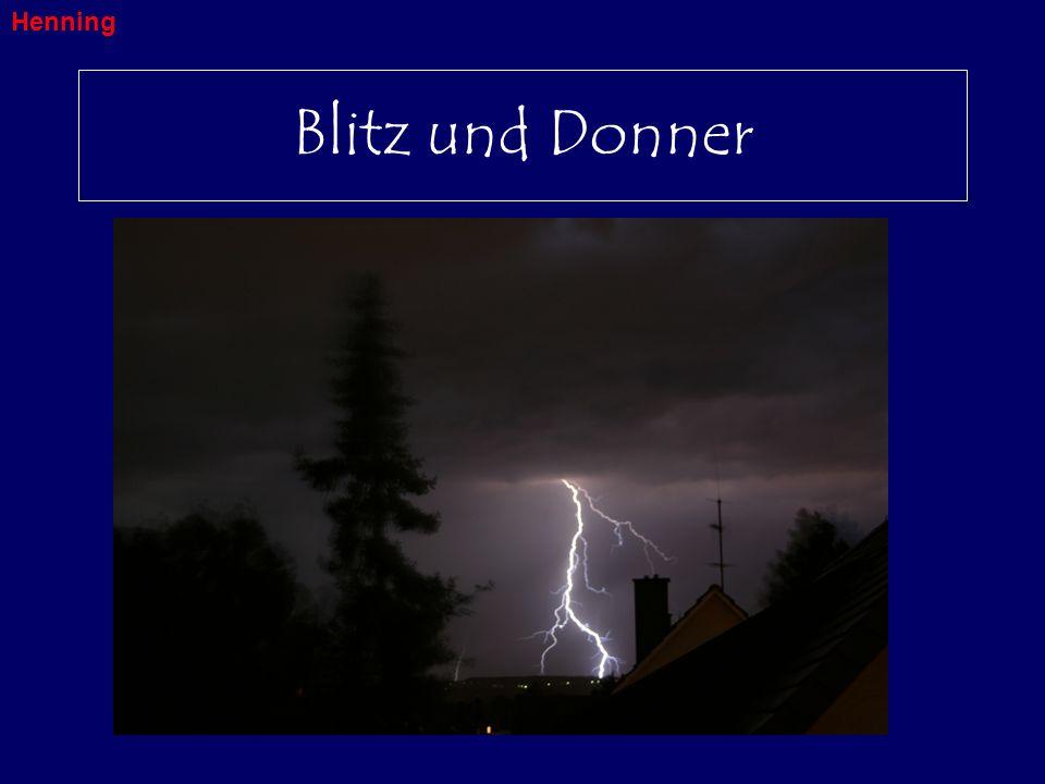 Blitz und Donner Henning