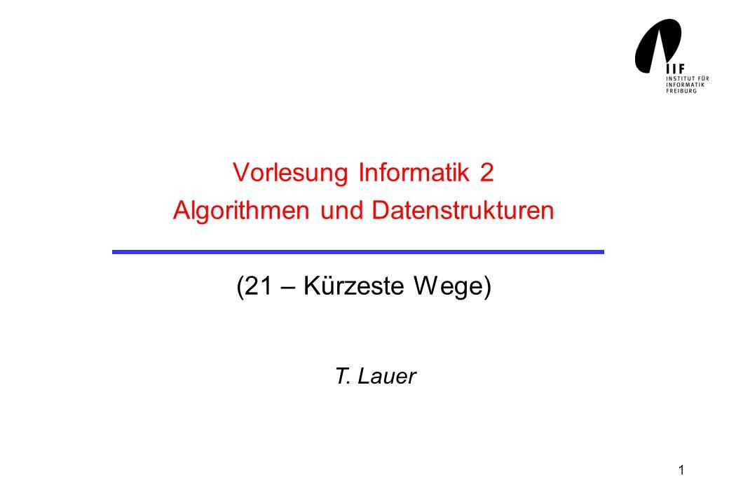 2 Kürzeste Wege In ungewichteten Graphen (alle Kanten haben gleiche Kosten 1) In gewichteten Graphen (Kanten haben beliebige, nichtnegative Gewichte) Dijkstra´s One-to-all Shortest Path Algorithmus