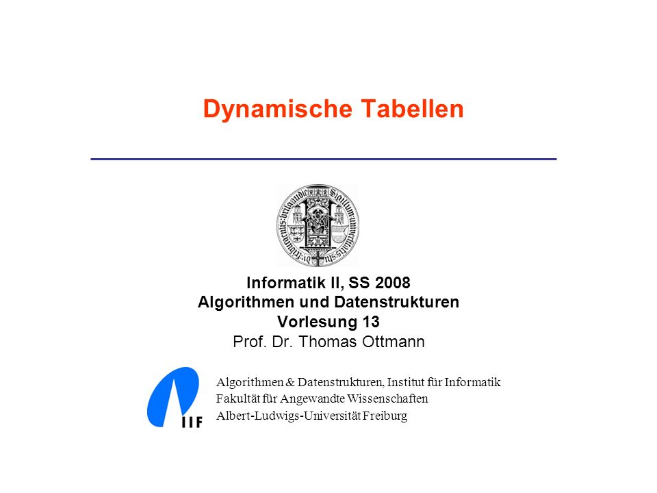 Informatik II, SS 2008 Algorithmen und Datenstrukturen Vorlesung 13 Prof.