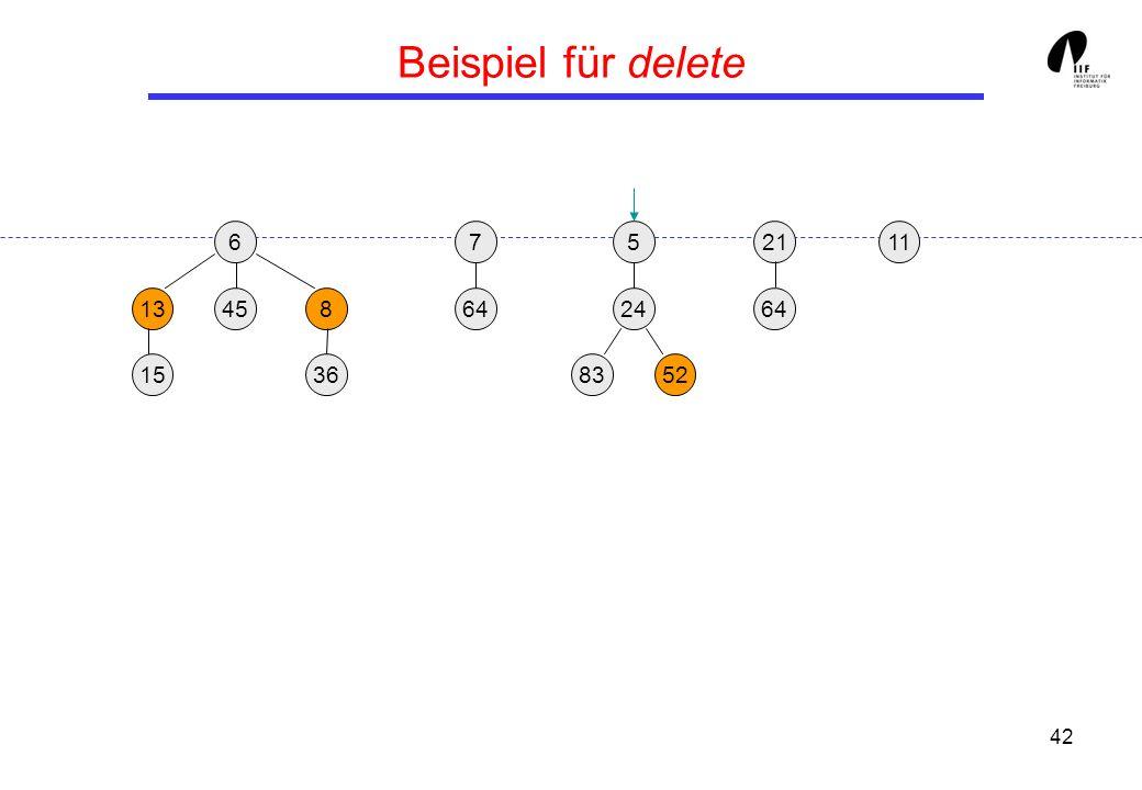42 Beispiel für delete 65 13458 36 21 24 158352 117 64