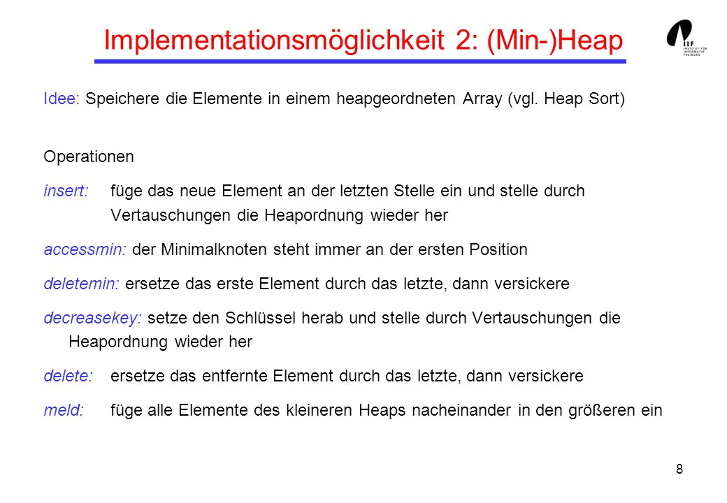 19 Fibonacci-Heaps: Operationen Q.accessmin() : Gib den Knoten Q.min zurück (bzw.