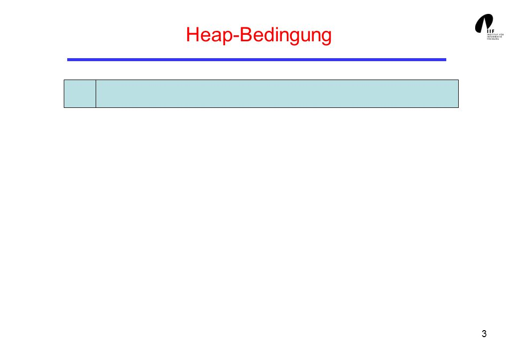 3 Heap-Bedingung