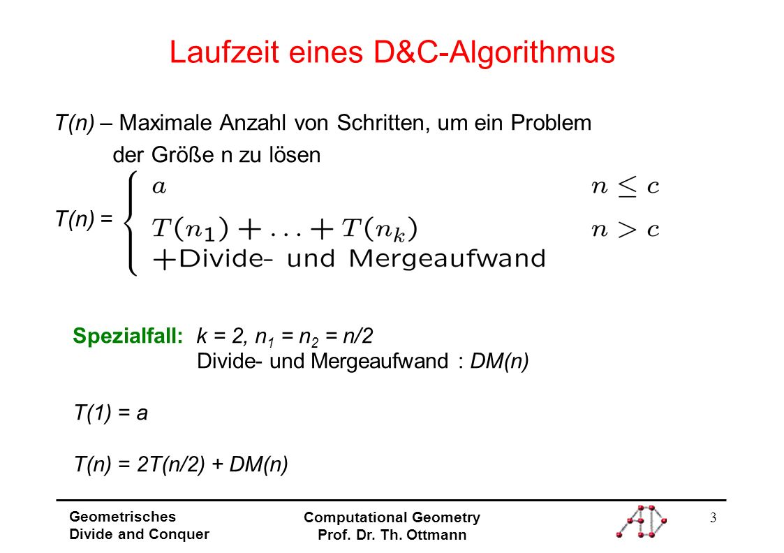4 Geometrisches Divide and Conquer Computational Geometry Prof.