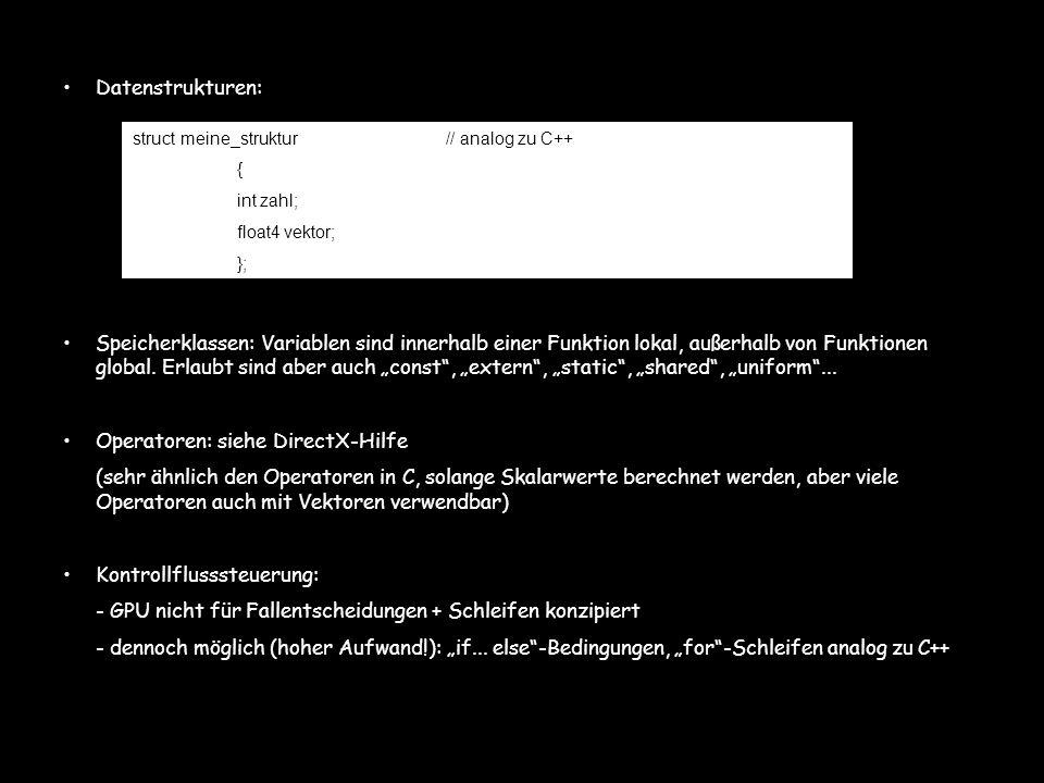 Datenstrukturen: Speicherklassen: Variablen sind innerhalb einer Funktion lokal, außerhalb von Funktionen global. Erlaubt sind aber auch const, extern