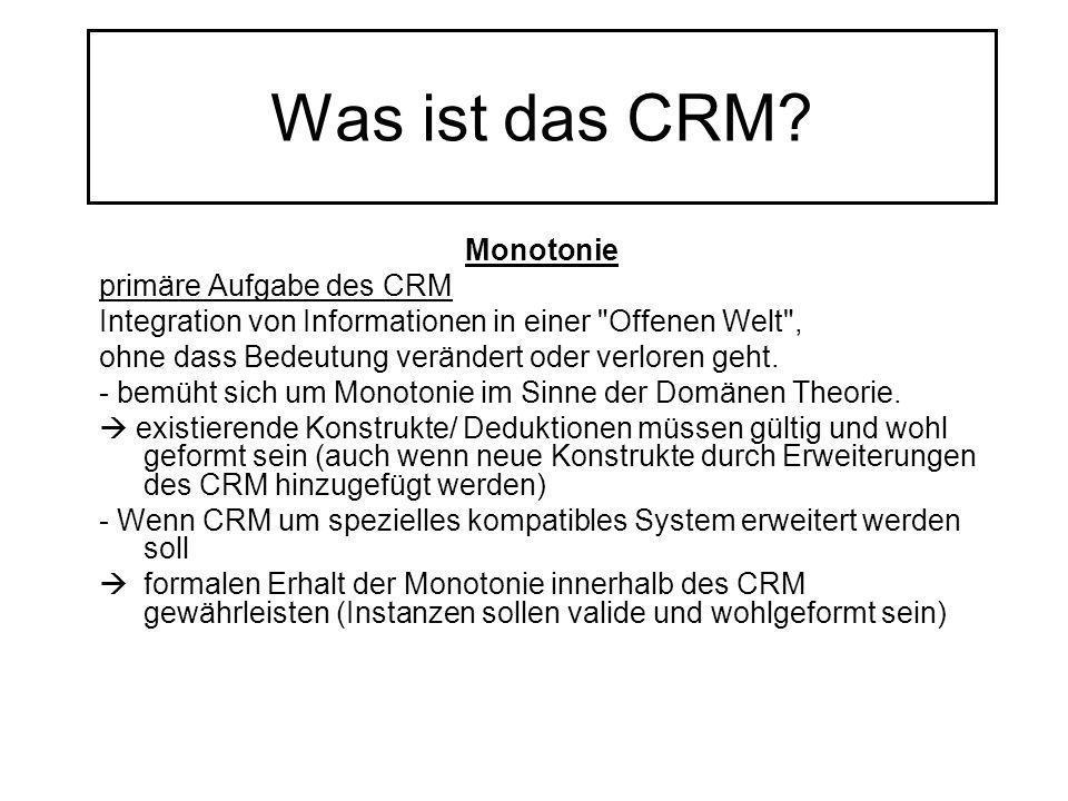 Was ist das CRM? Monotonie primäre Aufgabe des CRM Integration von Informationen in einer