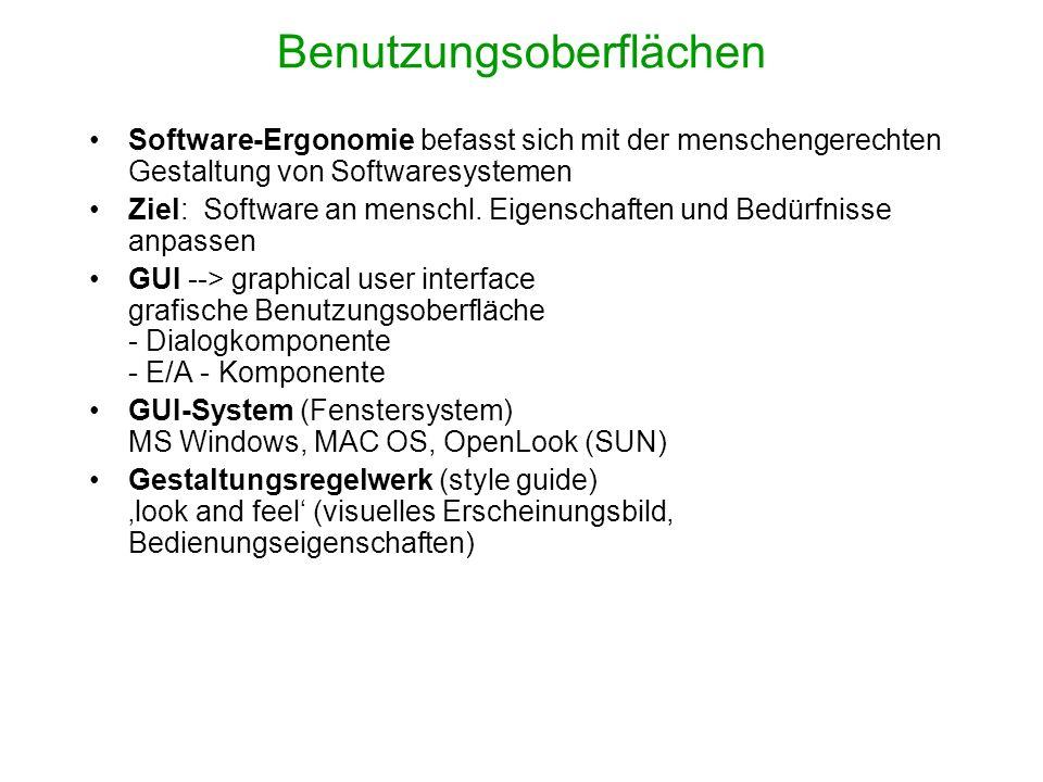 Benutzungsoberflächen Software-Ergonomie befasst sich mit der menschengerechten Gestaltung von Softwaresystemen Ziel: Software an menschl. Eigenschaft