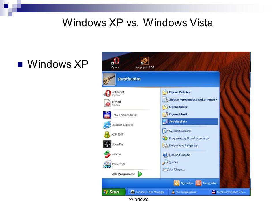 Windows Windows XP vs. Windows Vista Windows XP