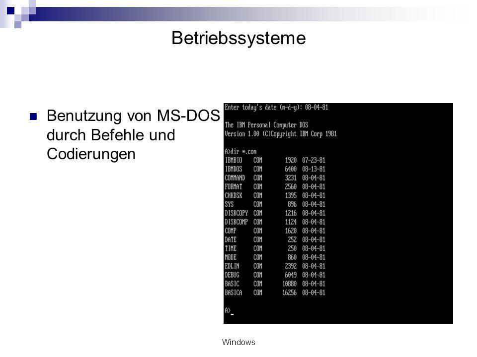 Windows Betriebssysteme Windows NT: Erste Version: Windows 3.1(1993) Ziele: Stabilität und Portabilität Loslösung von MS-DOS