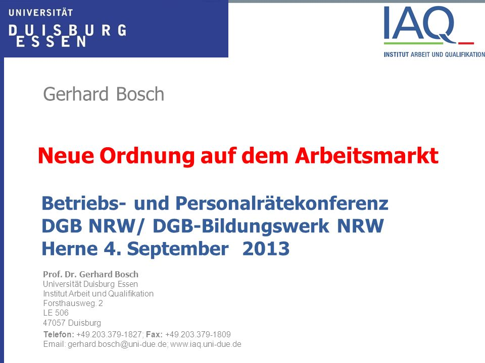 Institut Arbeit und Qualifikation 2.5 Ursachen der Prekarisierung Deutsches Tarifsystem freiwillig – offen für Außenseiterwettbewerb – forciert durch -Verhaltensänderungen bei Unternehmen: Tarif- und Verbandsflucht bei hoher Arbeitslosigkeit – -Schwäche der Gewerkschaften - Privatisierungen, Deregulierungen von Produktmärkten (EU-Direktiven) – einschließlich EU DL-leistungsfreiheit Deregulierung auf dem Arbeitsmarkt durch Hartz-Gesetze (Mini-jobs, Leiharbeit, Zumutbarkeit, Abschaffung Alhi) Zunahme der Frauenerwerbstätigkeit – wirkt in DE wie eingebauter De-regulator