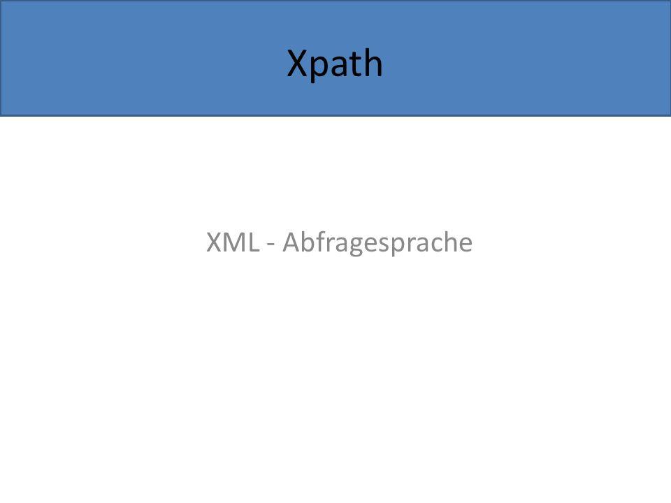 XML - Abfragesprache Xpath
