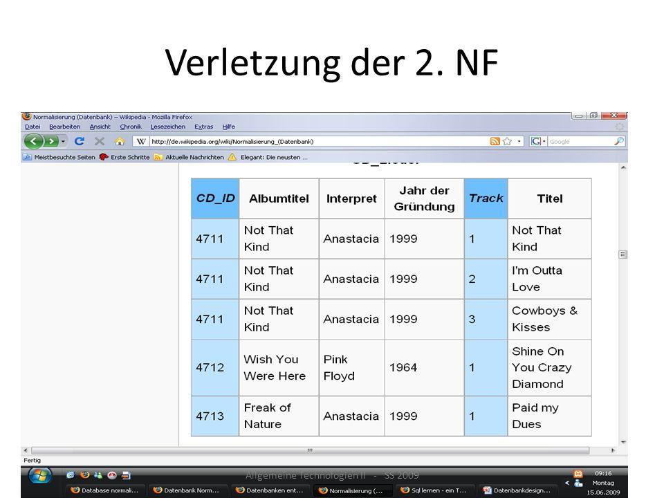 Verletzung der 2. NF Allgemeine Technologien II - SS 2009