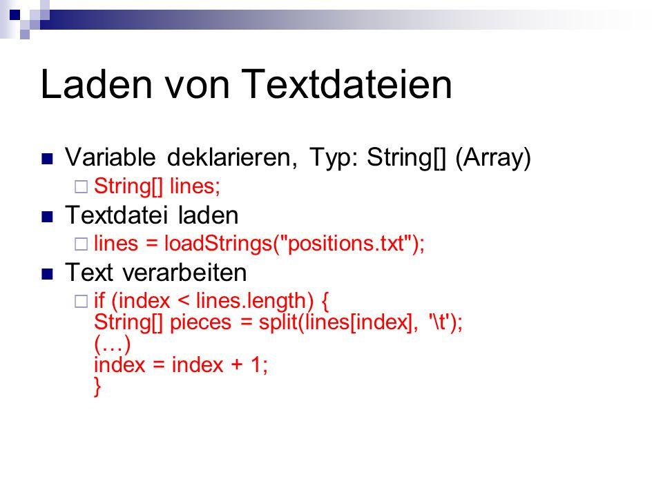 Arrays I Koordinaten (jeweils 2!) des vorigen Punktes sollen verspeichert werden, um eine Linie zeichnen zu können Zweidimensionales Array deklarieren & Speicher reservieren: int[][] koords = new int[99][2]; Zähler initialisieren: int zaehler = 0;