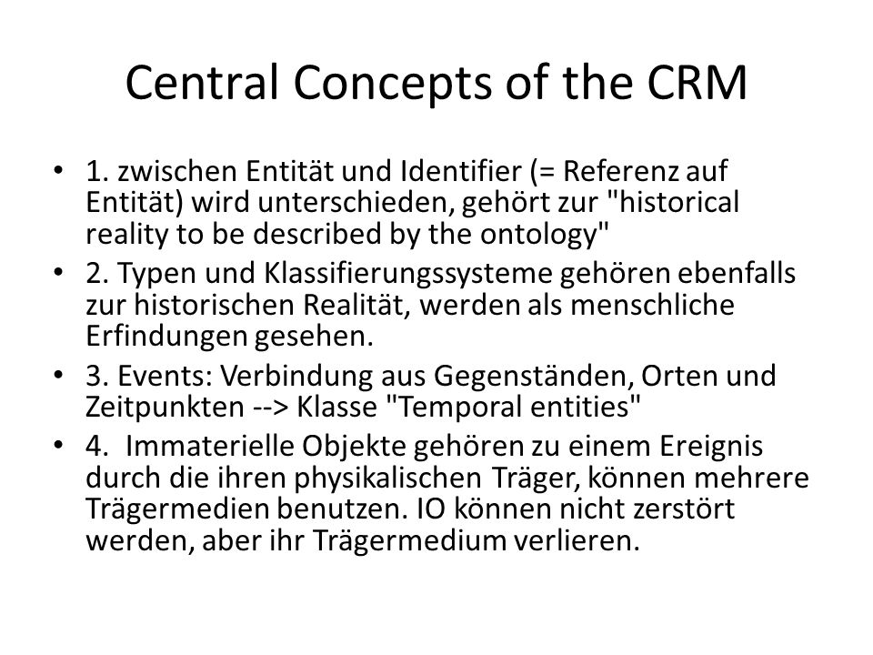 Central Concepts of the CRM 1.